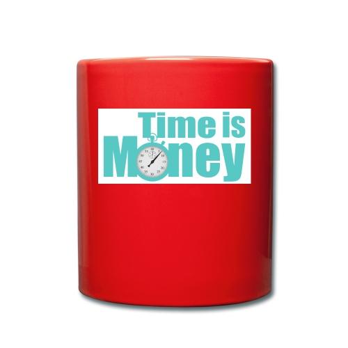 Time is Money - Tasse einfarbig
