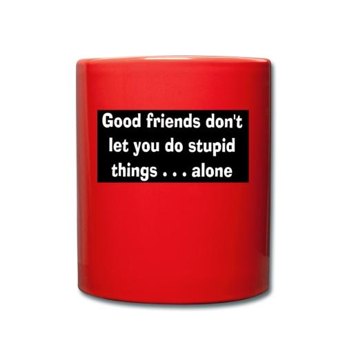good friends - Full Colour Mug
