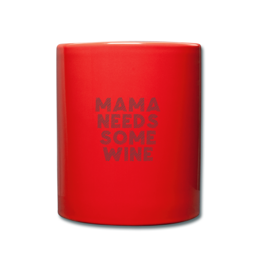Mama needs wine - Mok uni