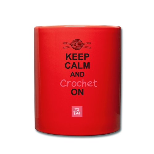 Keep calm and Crochet on - Tazza monocolore
