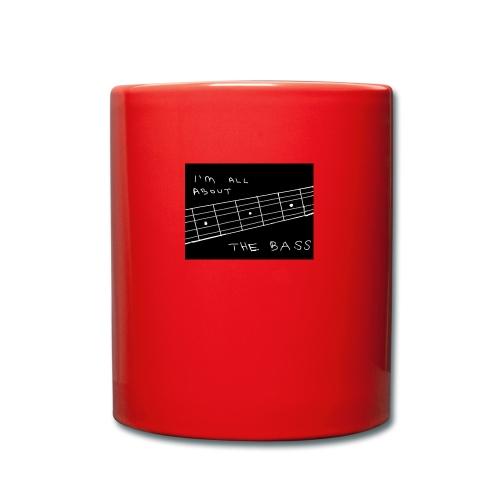 I M ALL ABOUT THE BASS - Full Colour Mug