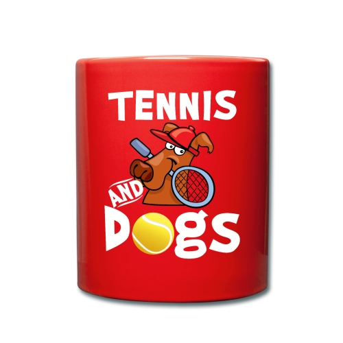 Tennis And Dogs Funny Sports Pets Animals Love - Tasse einfarbig
