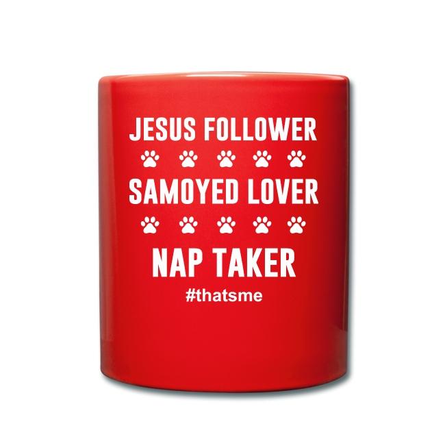 Jesus follower samoyed lover nap taker