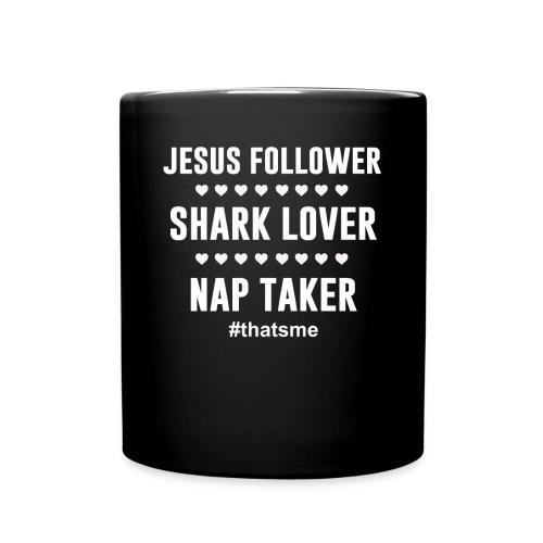 Jesus follower shark lover nap taker - Full Colour Mug