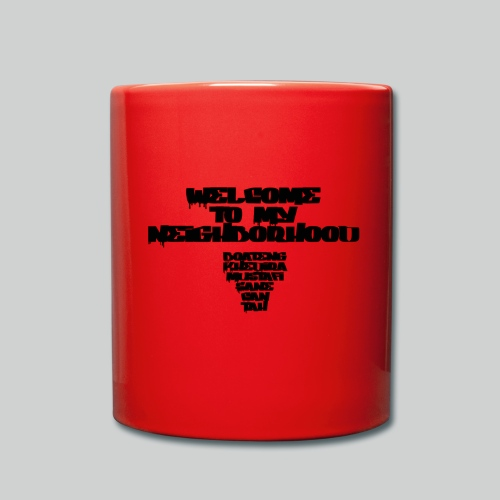 MyNeighborhood - Tasse einfarbig