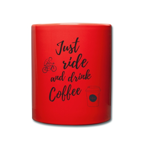 Just Ride & Drink Coffee - Full Colour Mug