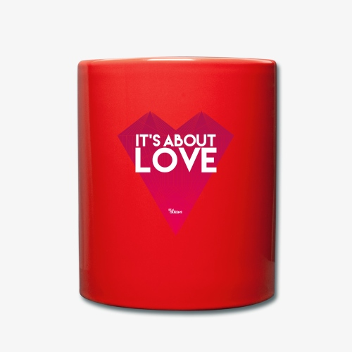 It's about love - Tasse einfarbig