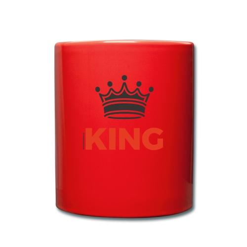 Du bist King - Tasse einfarbig