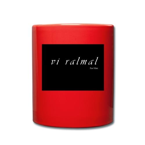 Vi ralmal Luxus - Tasse einfarbig