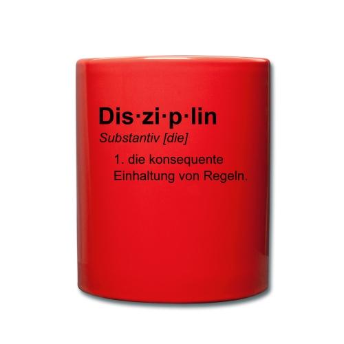 Disziplin Tasse - Tasse einfarbig