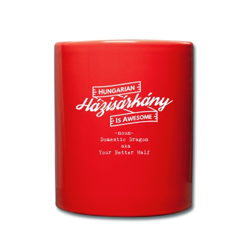 Házisárkány - Hungarian is Awesome (white fonts) - Full Colour Mug