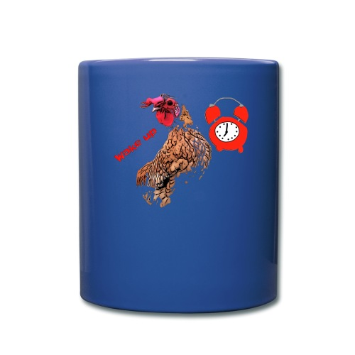 Wake up, the cock crows - Full Colour Mug