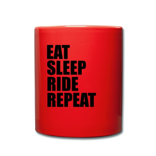 Eat sleep ride repeat - Tazza monocolore