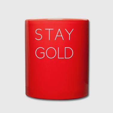 stay gold - Tasse einfarbig