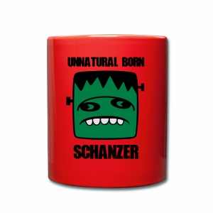 Fonster unnatural born Schanzer - Tasse einfarbig