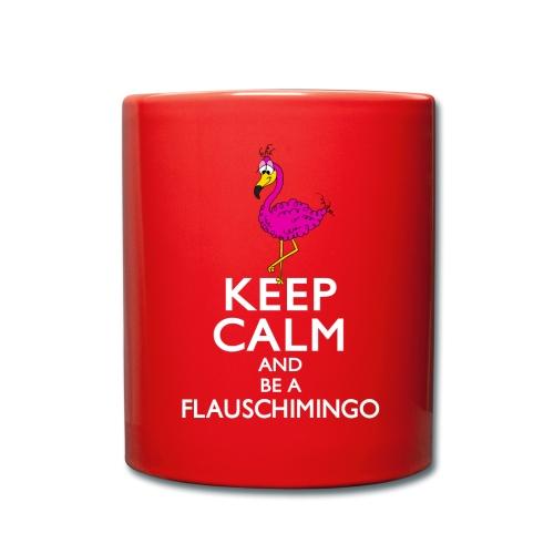 Keep calm and be a Flauschimingo - Tasse einfarbig