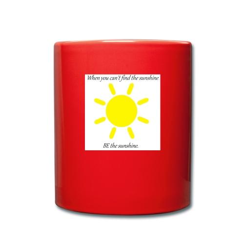 Be the sunshine - Full Colour Mug