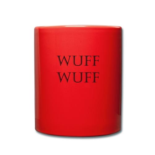 Wuff Wuff - Tasse einfarbig