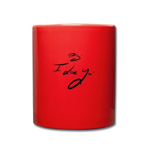 P.s: I Love you - Tasse einfarbig