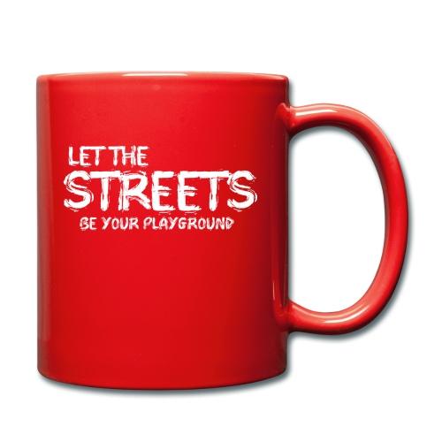 LET THE STREETS - Enfärgad mugg