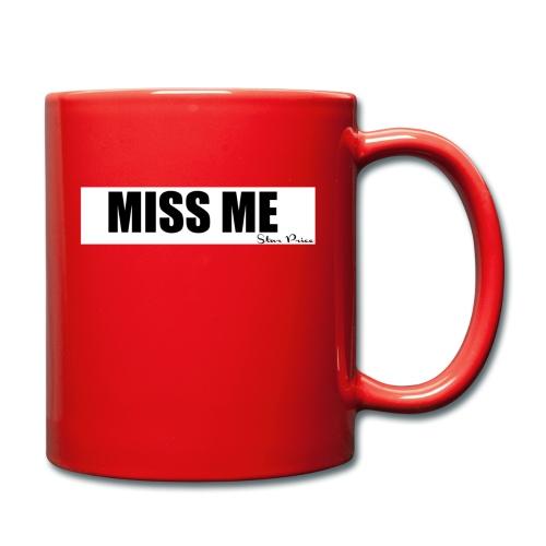 MISS ME - Full Colour Mug