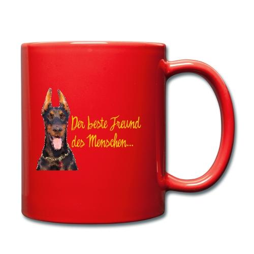 Dobermann - Der beste Freund des Menschen - Tasse einfarbig