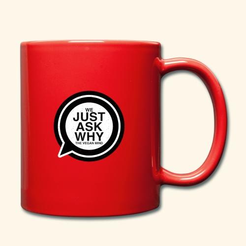 WE JUST ASK WHY - The Vegan Mind - Full Colour Mug