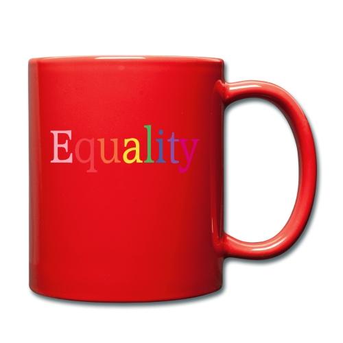 Equality | Regenbogen | LGBT | Proud - Tasse einfarbig