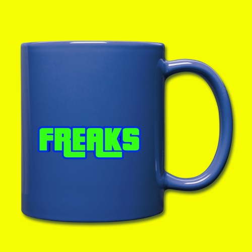YOU FREAKS - Tasse einfarbig