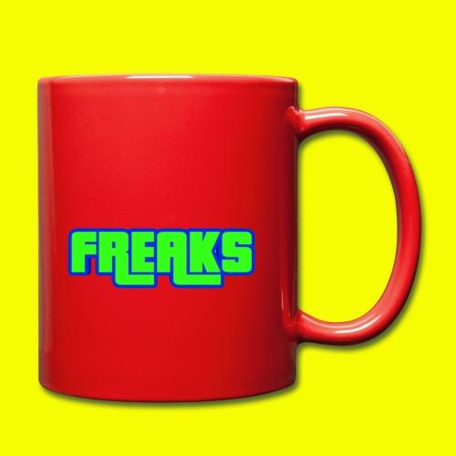 YOU FREAKS - Tasse einfarbig