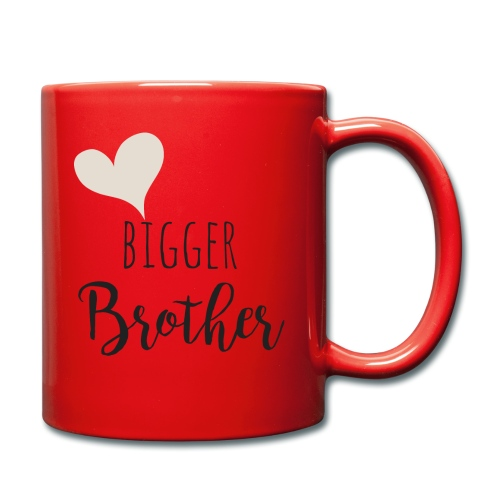 bigger brother - Tasse einfarbig