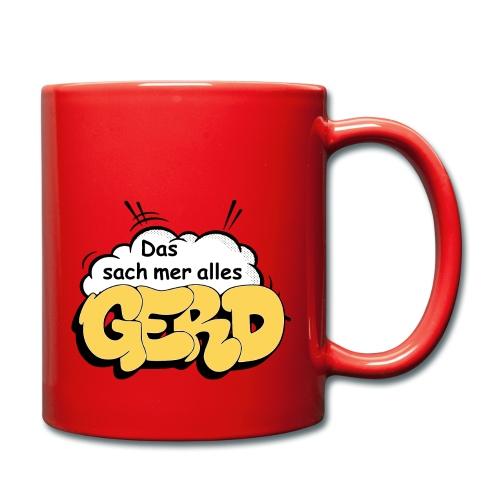 Das sach mer alles Gerd - Tasse einfarbig