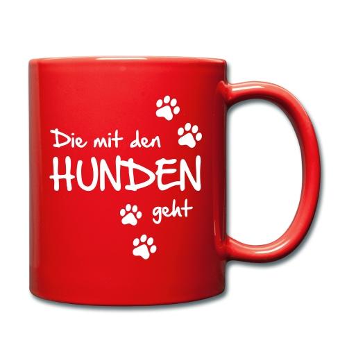 Vorschau: Die mit den Hunden geht - Tasse einfarbig