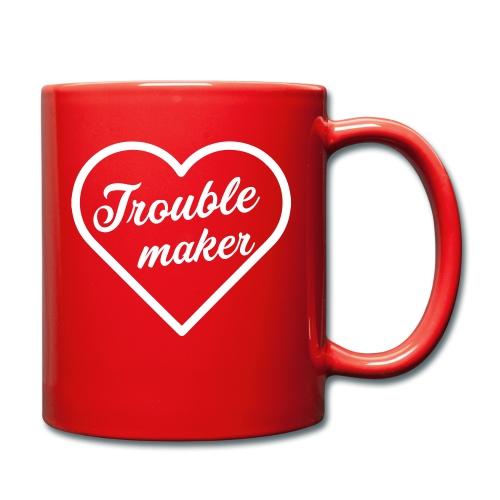 Trouble Maker - Tasse einfarbig