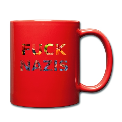 Fuck Nazis with Fruits - Tasse einfarbig