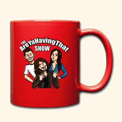 AreYaHavingThat Show - Full Colour Mug