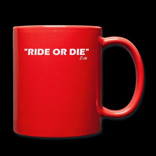 Ride or die (blanc) - Mug uni