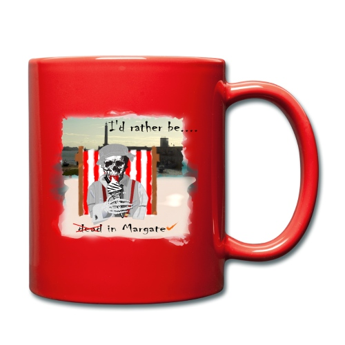 I'd rather be in Margate - Full Colour Mug