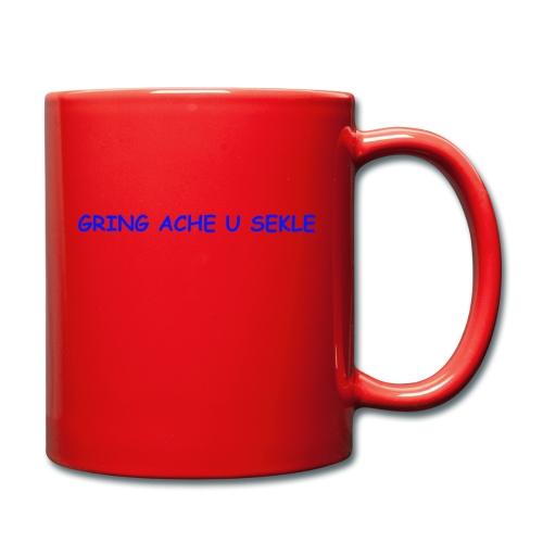 Gring ache u sekle - Tasse einfarbig