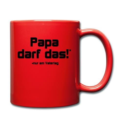 Papa darf das - Tasse einfarbig
