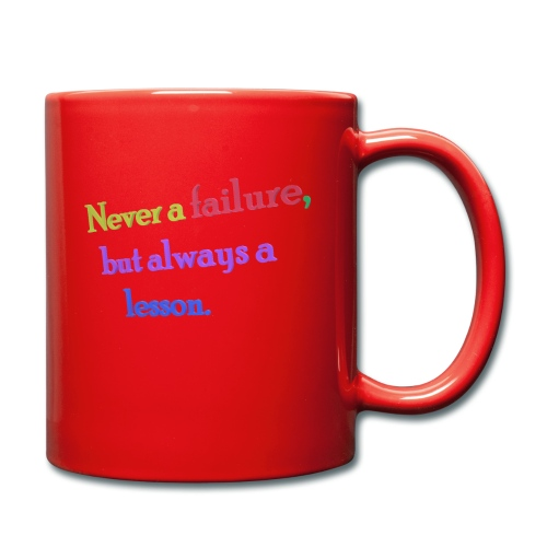 Never a failure but always a lesson - Full Colour Mug
