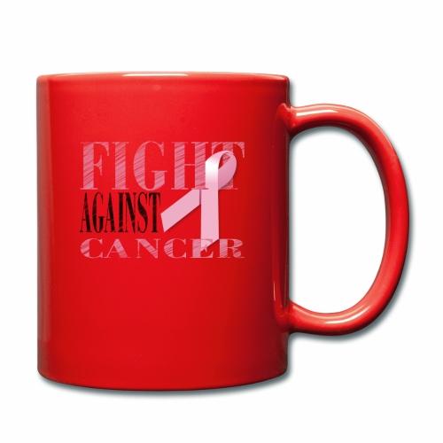 Fight against Cancer - Tasse einfarbig