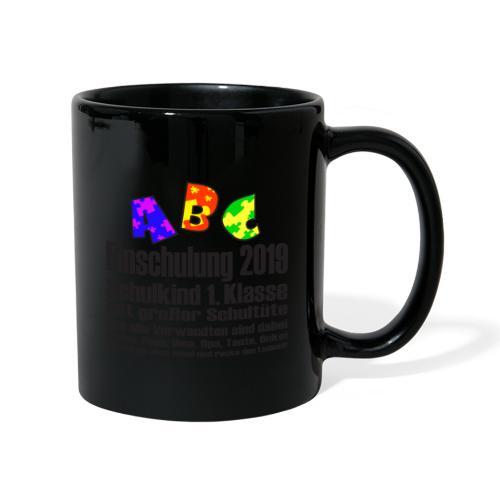 Einschulung Jahr 2019 - Tasse einfarbig