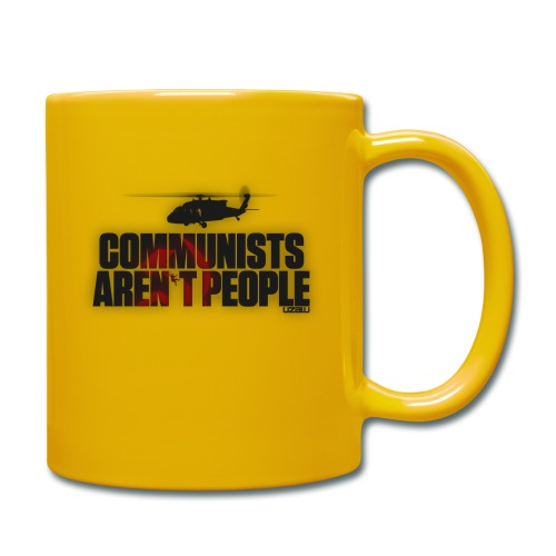 Communists aren't People - Full Colour Mug