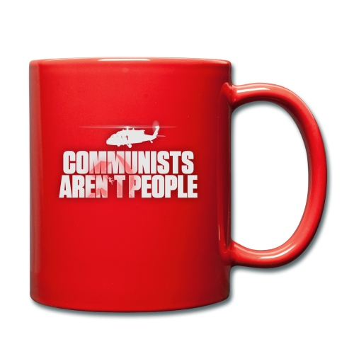 Communists aren't People (White) (No uzalu logo) - Full Colour Mug