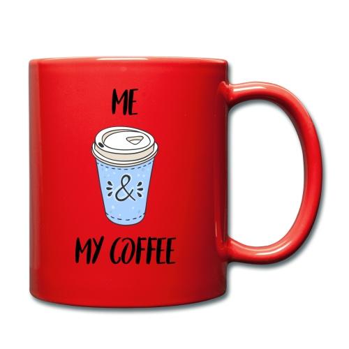 Me and my coffeee - Tasse einfarbig