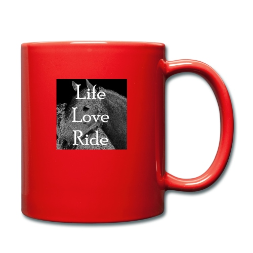 Life Love Ride - Tasse einfarbig