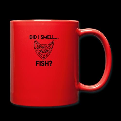Did I smell fish? / Rieche ich hier Fisch? - Tasse einfarbig