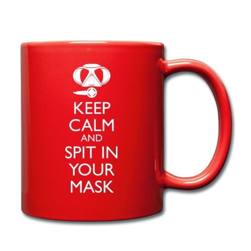 Keep calm and spit in you Mask - Tasse einfarbig