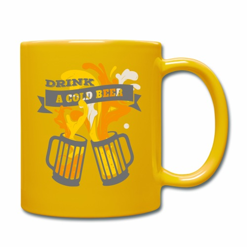 Drink a Cold Beer - Oktoberfest Volksfest Design - Tasse einfarbig